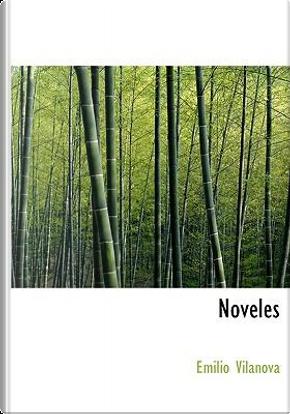 Noveles by Emilio Vilanova