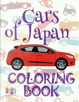 ✌ Cars of Japan ✎ by Kids Creative Publishing
