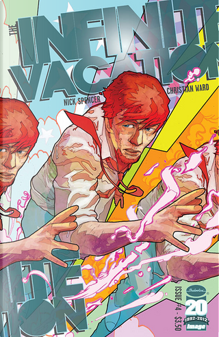 Infinite Vacation #4 by Nick Spencer