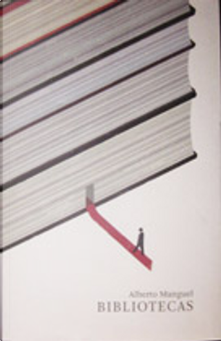 Bibliotecas by Alberto Manguel