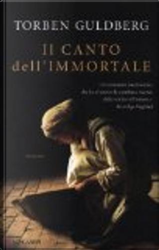 Il canto dell'immortale by Torben Guldberg