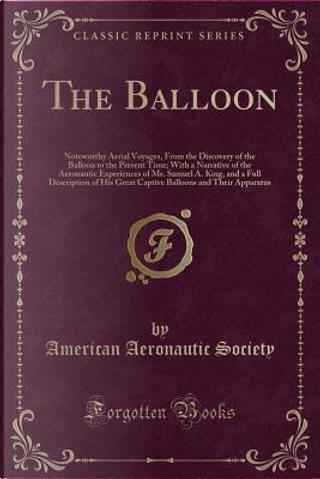 The Balloon by American Aeronautic Society