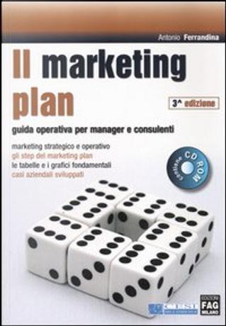 Il marketing plan by Antonio Ferrandina