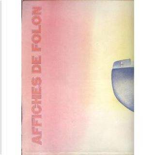 Affiches de Folon by Jean Michel Folon