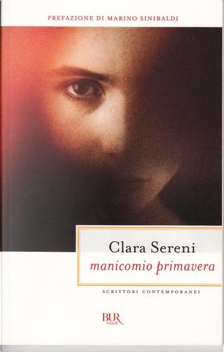 Manicomio primavera by Clara Sereni