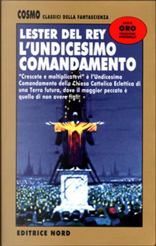 L'undicesimo comandamento by Lester del Rey