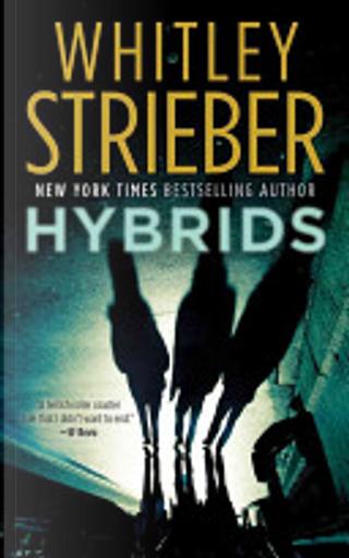 Hybrids by Whitley Strieber
