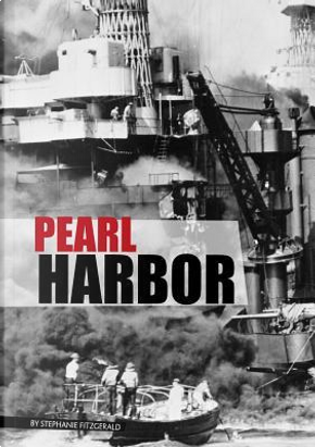 Pearl Harbor by Stephanie Fitzgerald