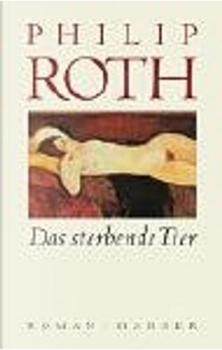 Das sterbende Tier by Dirk van Gunsteren, Philip Roth