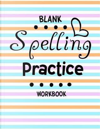 Blank Spelling Practice Workbook 2 by Dartan Creations