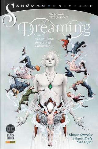 The Dreaming n. 1 - Percorsi ed emanazioni by Dan Watters, Nalo Hopkinson, Neil Gaiman, Kat Howard, Simon Spurrier