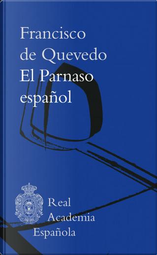 El Parnaso español by Francisco De Quevedo