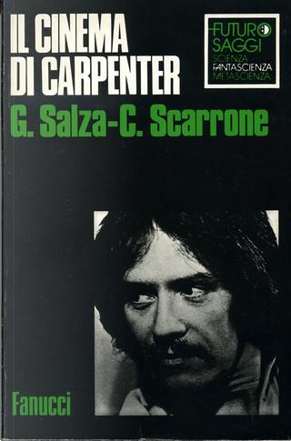 Il cinema di Carpenter by Giuseppe Salza, Carlo Scarrone