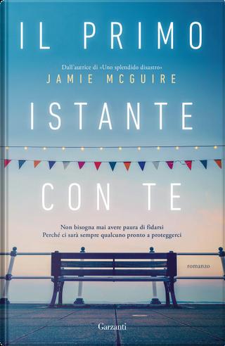 Il primo istante con te by Jamie McGuire