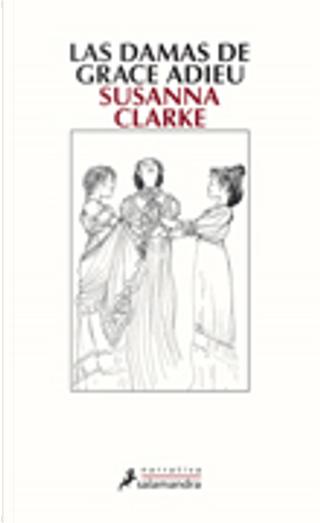 Las damas de Grace Adieu by Susanna Clarke