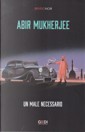 Un male necessario by Abir Mukherjee