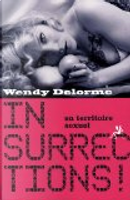 Insurrections ! en territoire sexuel by Wendy Delorme