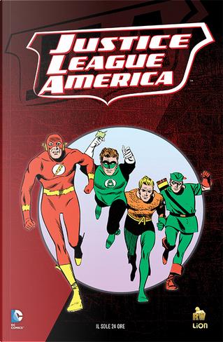 Justice League America: In vendita! by Gardner F. Fox