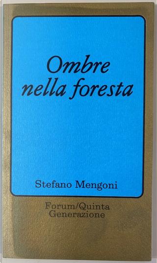 Ombre nella foresta by Stefano Mengoni