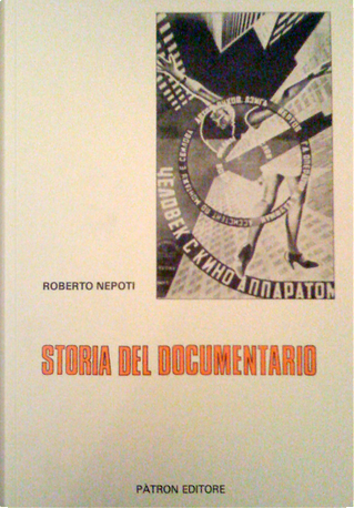 Storia del documentario by Roberto Nepoti