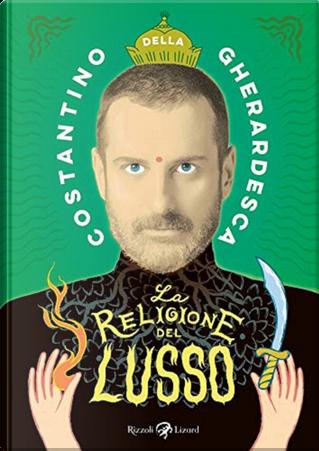 La religione del lusso by Costantino della Gherardesca