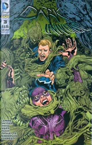 Dark Universe n. 3 by Christy Marx, Dan Didio, Jeff Lemire, Scott Snyder, Tony Bedard