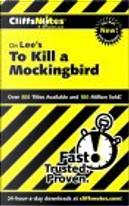 To Kill a Mockingbird by Harper, Tamara Castleman