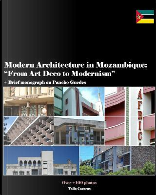 Modern Architecture in Mozambique, Africa by Mr Tallo Caracas