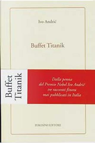 Buffet Titanik. Bambini. Il secondo giorni di Natale by Ivo Andric