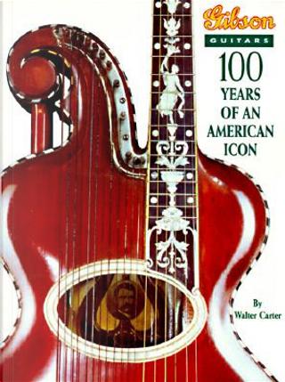 Gibson Guitars by Walter Carter
