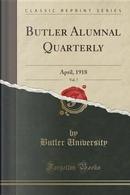 Butler Alumnal Quarterly, Vol. 7 by Butler University