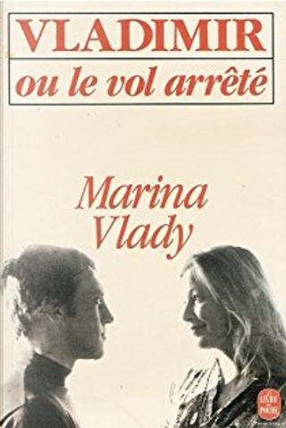Vladimir ou le Vol arrêté by Marina Vlady