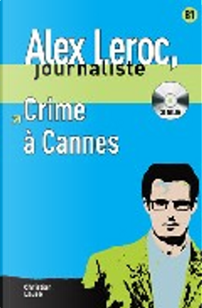 Crime a Cannes by Christian Lause