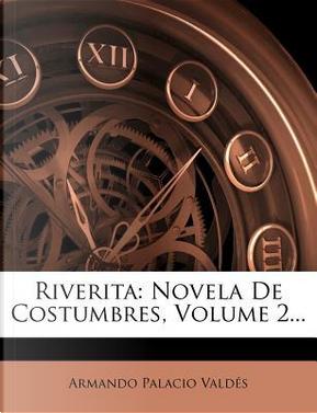 Riverita by Armando Palacio Valdes