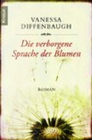 Die verborgene Sprache der Blumen by Vanessa Diffenbaugh