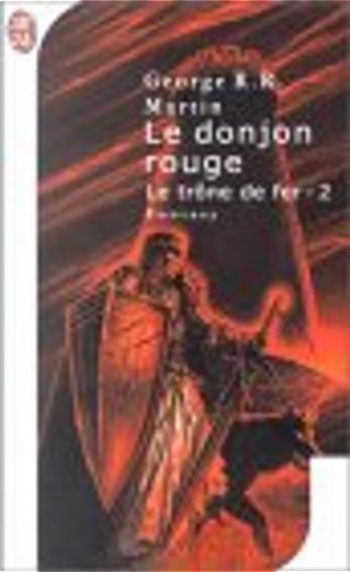 Le trône de fer, Tome 2 by George R.R. Martin