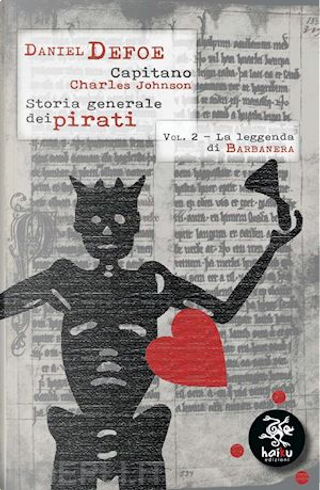 Storia generale dei pirati – Vol. 2 by Charles Johnson, Daniel Defoe
