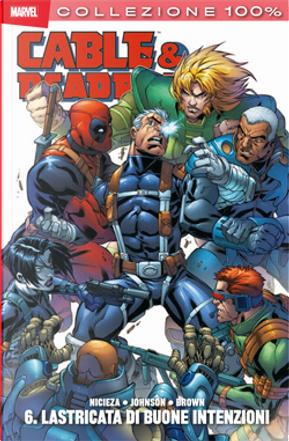 Cable & Deadpool vol. 6 by Fabian Nicieza