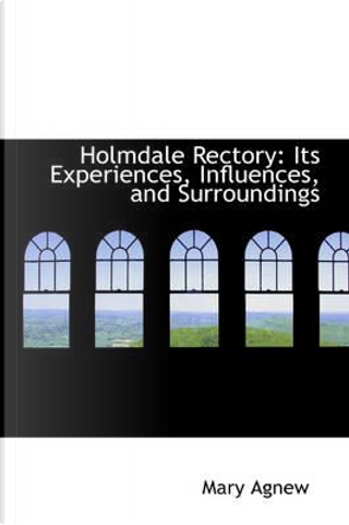 Holmdale Rectory by Mary Agnew