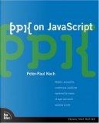 ppk on JavaScript, 1/e by Peter-Paul Koch