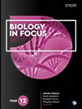 Biology in Focus by Glenda Chidrawi