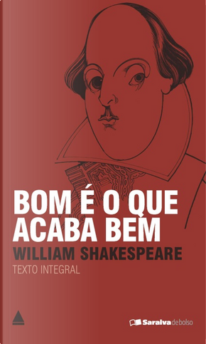 Bom é o que acaba bem by William Shakespeare