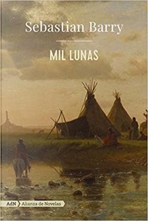 Mil lunas by Sebastian Barry