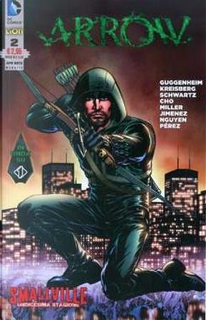 Arrow/Smallville n. 2 by Andrew Kreisberg, Ben Sokolowski, Bryan Q. Miller, Lana Cho, Marc Guggenheim, Wendy Mericle