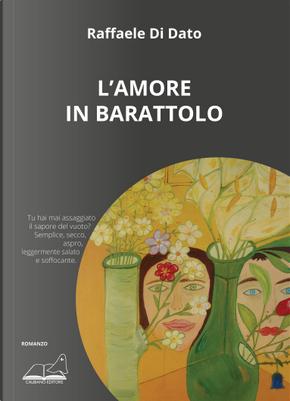 L'amore in barattolo by Raffaele Di Dato
