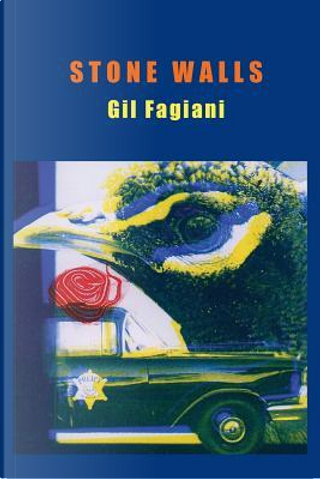 Stone Walls by Gil Fagiani