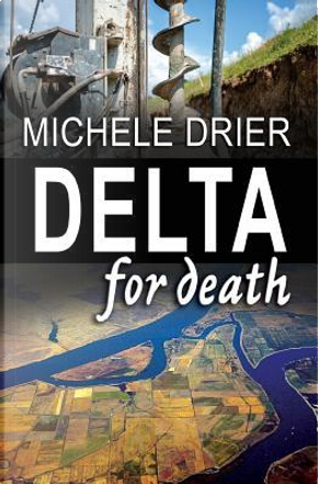 Delta for Death by Michele Drier