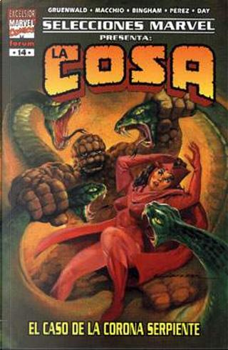 La Cosa: El caso de la corona serpiente by Ralph Macchio, Mark Gruenwald, Steven Grant