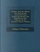 Schiller Und Die Buhne by Julius Petersen