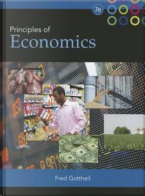 Principles of Economics by Fred M. Gottheil